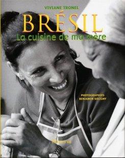 Brésil, la cuisine de ma mère